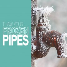 Thaw Your Frozen Pipes